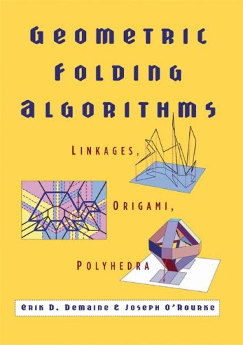 Geometric Folding Algorithms Linkages, Origami, Polyhedra  2008 9780521715225 Front Cover