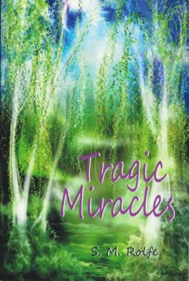 Tragic Miracles  N/A 9780533161225 Front Cover