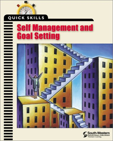 Quick Skills Self Management and Goal Setting  2000 9780538690225 Front Cover