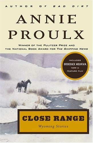 Close Range Wyoming Stories  1999 edition cover