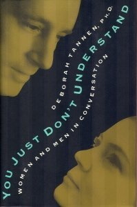 You Just Don't Understand : Women and Men in Conversation N/A edition cover