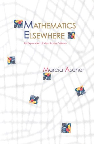 Mathematics Elsewhere An Exploration of Ideas Across Cultures  2005 edition cover