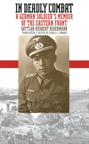 In Deadly Combat A German Soldier's Memoir of the Eastern Front Reprint  edition cover