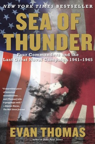 Sea of Thunder Four Commanders and the Last Great Naval Campaign 1941-1945 N/A edition cover