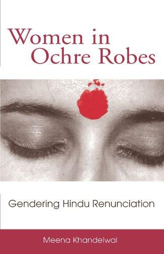 Women in Ochre Robes Gendering Hindu Renunciation  2003 edition cover