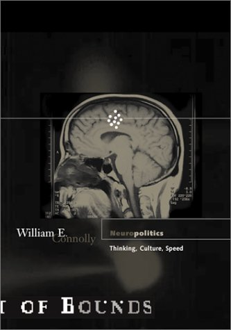 Neuropolitics Thinking, Culture, Speed  2002 edition cover