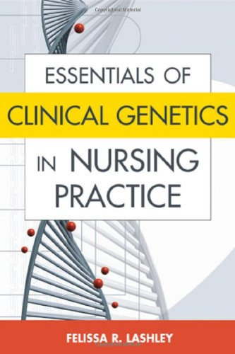Essentials of Clinical Genetics in Nursing Practice   2006 9780826102225 Front Cover