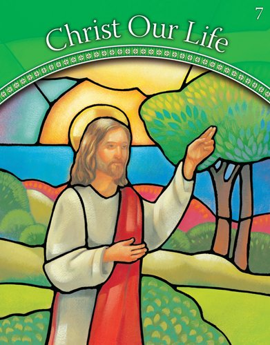 Jesus the Way, the Truth, and the Life: Grade 7  2008 (Student Manual, Study Guide, etc.) edition cover