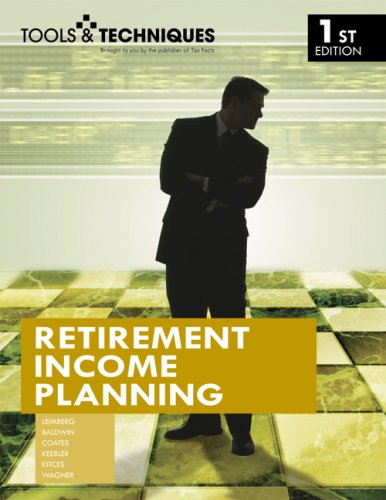 Tools & Techniques of Retirement Income Planning:  2007 edition cover