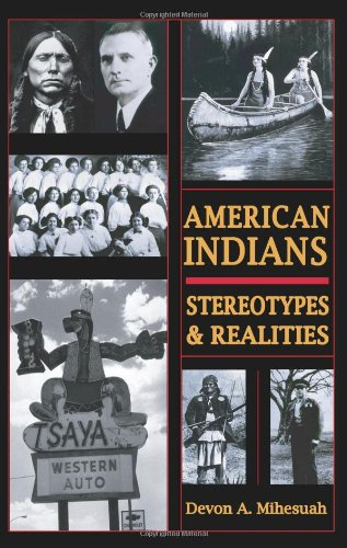 American Indians Stereotypes and Realities  1996 (Reprint) edition cover