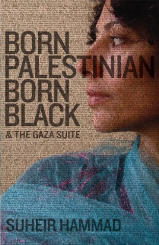 Born Palestinian, Born Black And the Gaza Suite N/A edition cover