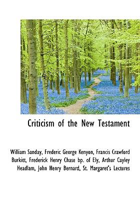 Criticism of the New Testament N/A 9781115265225 Front Cover
