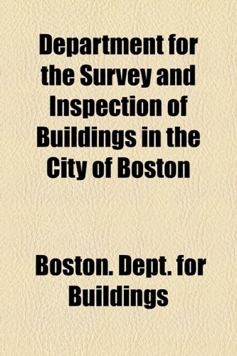 Department for the Survey and Inspection of Buildings in the City of Boston  2010 edition cover