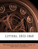 Letters, 1853-1868 N/A 9781177645225 Front Cover