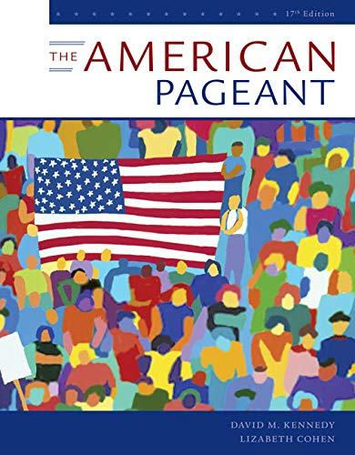 The American Pageant: A History of the American People  2019 9781337616225 Front Cover