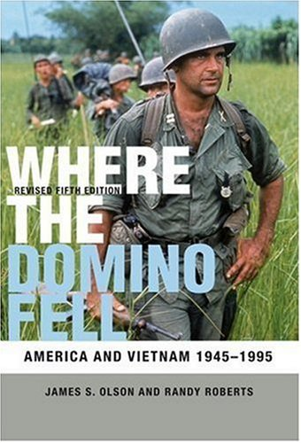 Where the Domino Fell America and Vietnam, 1945-1995 5th 2008 (Revised) edition cover