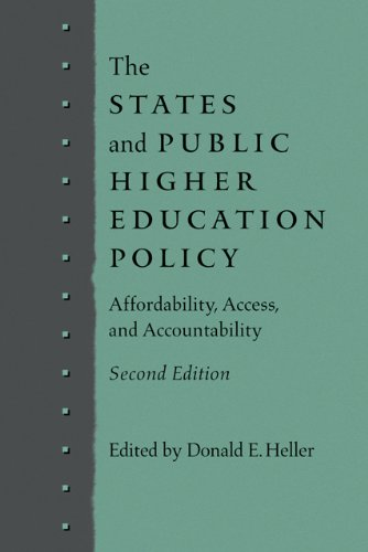 States and Public Higher Education Policy Affordability, Access, and Accountability 2nd 2011 9781421401225 Front Cover