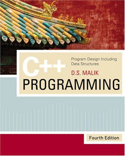 C++ Programming Program Design Including Data Structures 4th 2009 edition cover