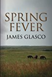 Spring Fever  N/A 9781484110225 Front Cover