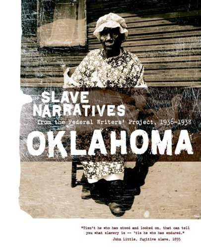 Oklahoma Slave Narratives Slave Narratives from the Federal Writers' Project 1936-1938 N/A 9781557090225 Front Cover