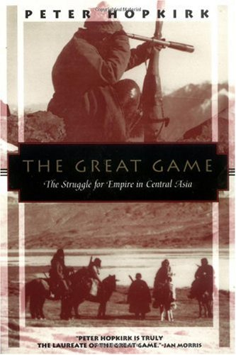 Great Game The Struggle for Empire in Central Asia  1992 edition cover