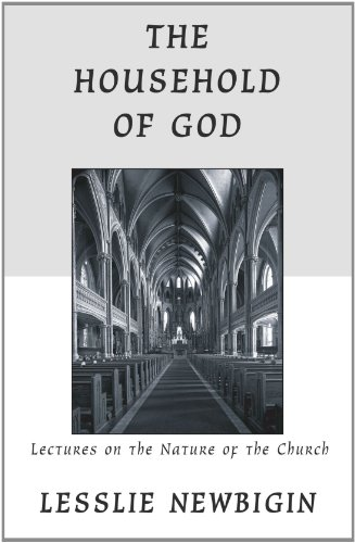 Household of God Lectures on the Nature of Church N/A 9781606082225 Front Cover