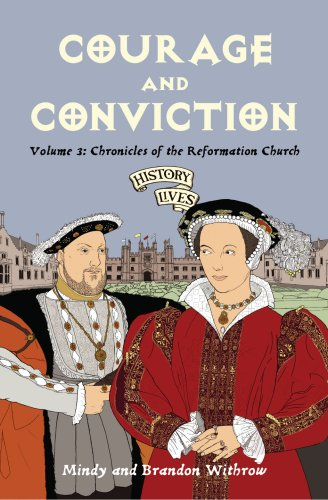 Courage and Conviction Chronicles of the Reformation Church  2009 edition cover