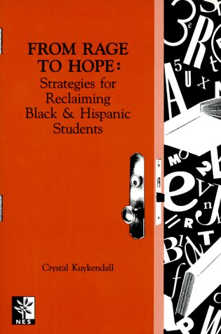 From Rage to Hope Strategies for Reclaiming Black and Hispanic Students N/A edition cover