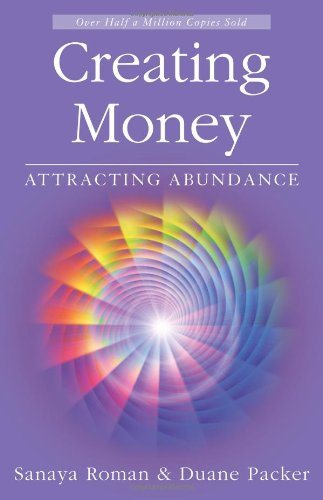 Creating Money Attracting Abundance 2nd 2008 (Revised) edition cover