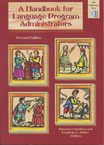Handbook for Language Program Administrators  2nd 2012 (Handbook (Leader's)) 9781932383225 Front Cover