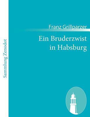 Bruderzwist in Habsburg   2010 9783843054225 Front Cover