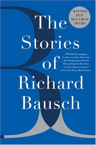 Stories of Richard Bausch   2004 edition cover