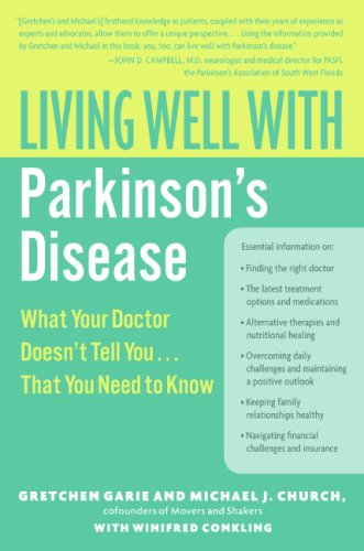 Living Well with Parkinson's Disease What Your Doctor Doesn't Tell You... . That You Need to Know  2008 9780061173226 Front Cover