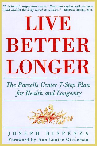 Live Better Longer The Parcells Center 7-Step Plan for Health and Longevity N/A 9780062514226 Front Cover