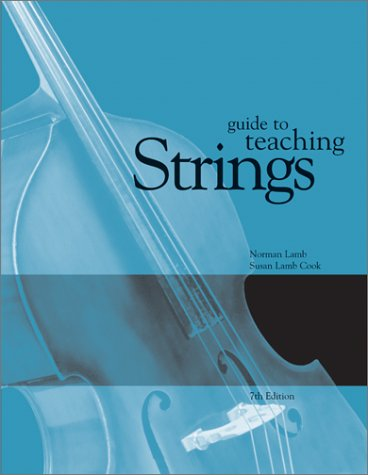 Guide to Teaching Strings  7th 2002 (Revised) edition cover