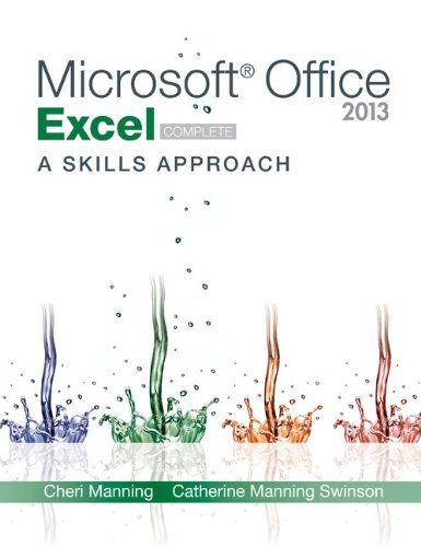 Microsoft Office Excel 2013: a Skills Approach, Complete   2015 edition cover