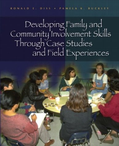 Developing Family and Community Involvement Skills Through Case Studies and Field Experiences   2005 edition cover