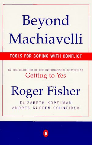 Beyond Machiavelli Tools for Coping with Conflict N/A edition cover