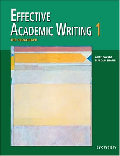 Effective Academic Writing The Paragraph  2006 (Student Manual, Study Guide, etc.) 9780194309226 Front Cover