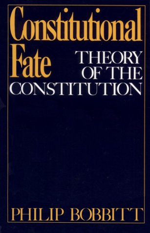 Constitutional Fate Theory of the Constitution N/A 9780195034226 Front Cover