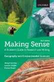 Making Sense in Geography and Environmental Sciences: A Student's Guide to Research and Writing  2015 9780199010226 Front Cover