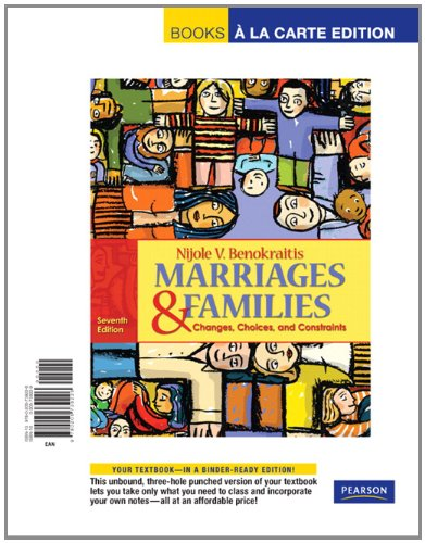 Marriages and Families Changes, Choices and Constraints, Books a la Carte Edition 7th 2011 9780205739226 Front Cover