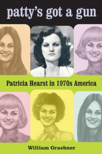 Patty's Got a Gun Patricia Hearst in 1970s America  2008 edition cover
