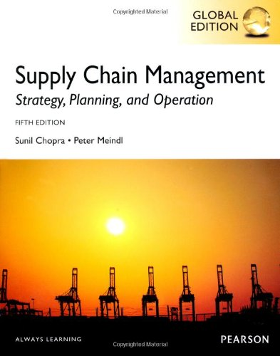 Supply Chain Management Strategy, Planning, and Operation. Sunil Chopra 5th 2013 (Revised) edition cover