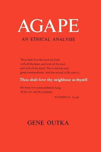 Agape An Ethical Analysis  1976 edition cover