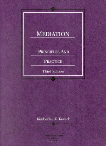 Mediation Principles and Practice 3rd 2004 (Revised) edition cover