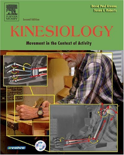Kinesiology Movement in the Context of Activity 2nd 2005 (Revised) edition cover