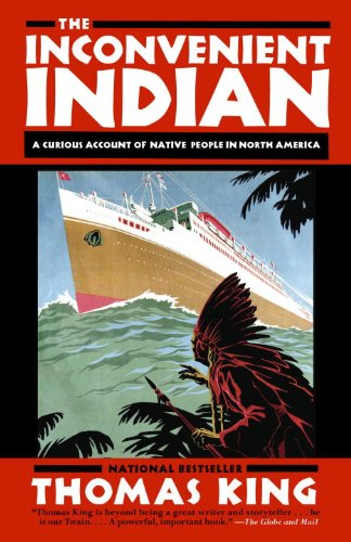 Inconvenient Indian A Curious Account of Native People in North America N/A edition cover