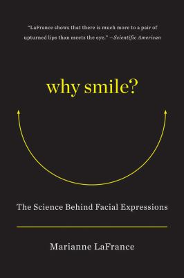 Why Smile? The Science Behind Facial Expressions  2013 edition cover