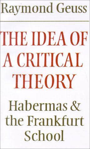 Idea of a Critical Theory Habermas and the Frankfurt School  1981 9780521284226 Front Cover